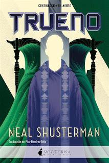 Trueno | El arco de la guadaña #3 | Neal Shusterman | Nocturna
