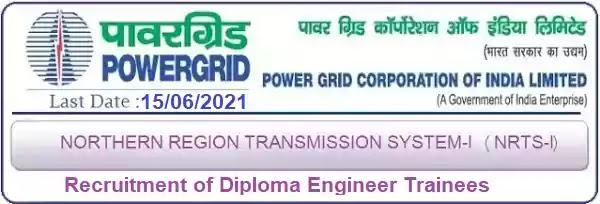 Power Grid NRTS-1 Diploma Engineer Trainee Recruitment 2021