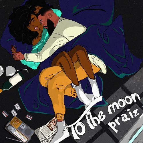 (New release) Download Praiz - To The Moon ft KingXn