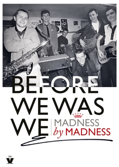 The cover of Madness' book features all the members of the band posing with their instruments in their rehearsal room and smiling for the camera.