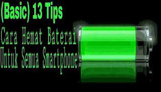 Cara hemat baterai semua smartphone