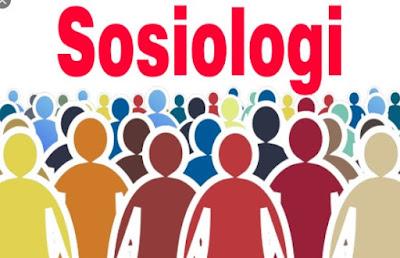 Objek Kajian Sosiologi, Kegunaan, Metode, Ciri-Ciri Sosiologi dilengkapi Soal dan Kunci Jawaban (Pembahasan)