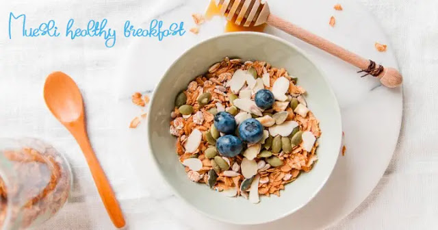 Muesli – Healthy breakfast easy to make at home