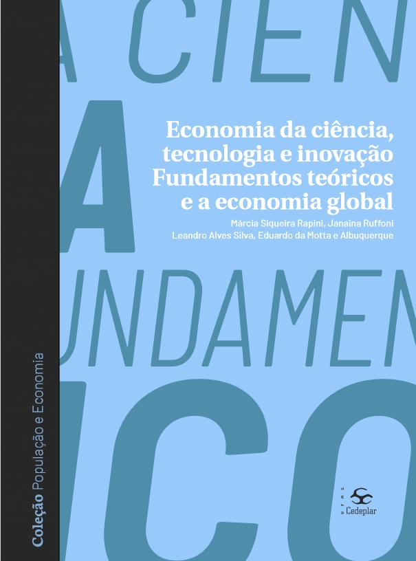 Economia da ciência, tecnologia e inovação: fundamentos teóricos e a economia global