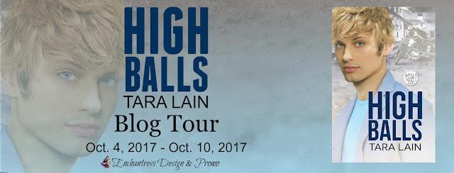 Blog Tour: Guestpost, Excerpt & Giveaway -- Tara Lain - High Balls
