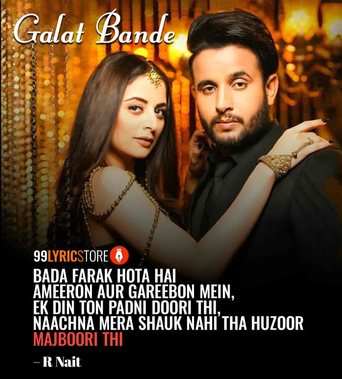 Galat Bande Lyrics Images By R Nait