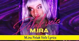 M.ira Petak Veče Lyrics