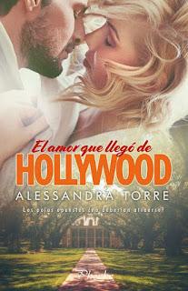 El amor que llegó de Hollywood, Alessandra Torre