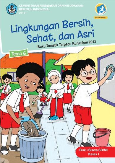 Buku Siswa Kelas 1 Tema 6 Revisi 2017 Kurikulum 2013