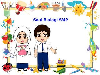 Contoh Soal Biologi SMP Tema Pembelajaran Klasifikasi Makhluk Hidup