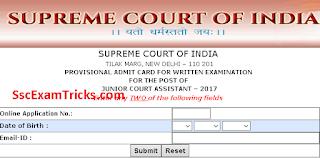 Supreme Court of India (SCI) Junior Court Assistant Admit Card 2017