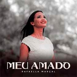 Meu Amado - Rafaella Marçal