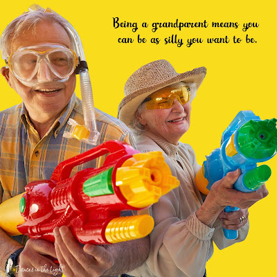 Being a grandparent means you can be as silly you want to be.