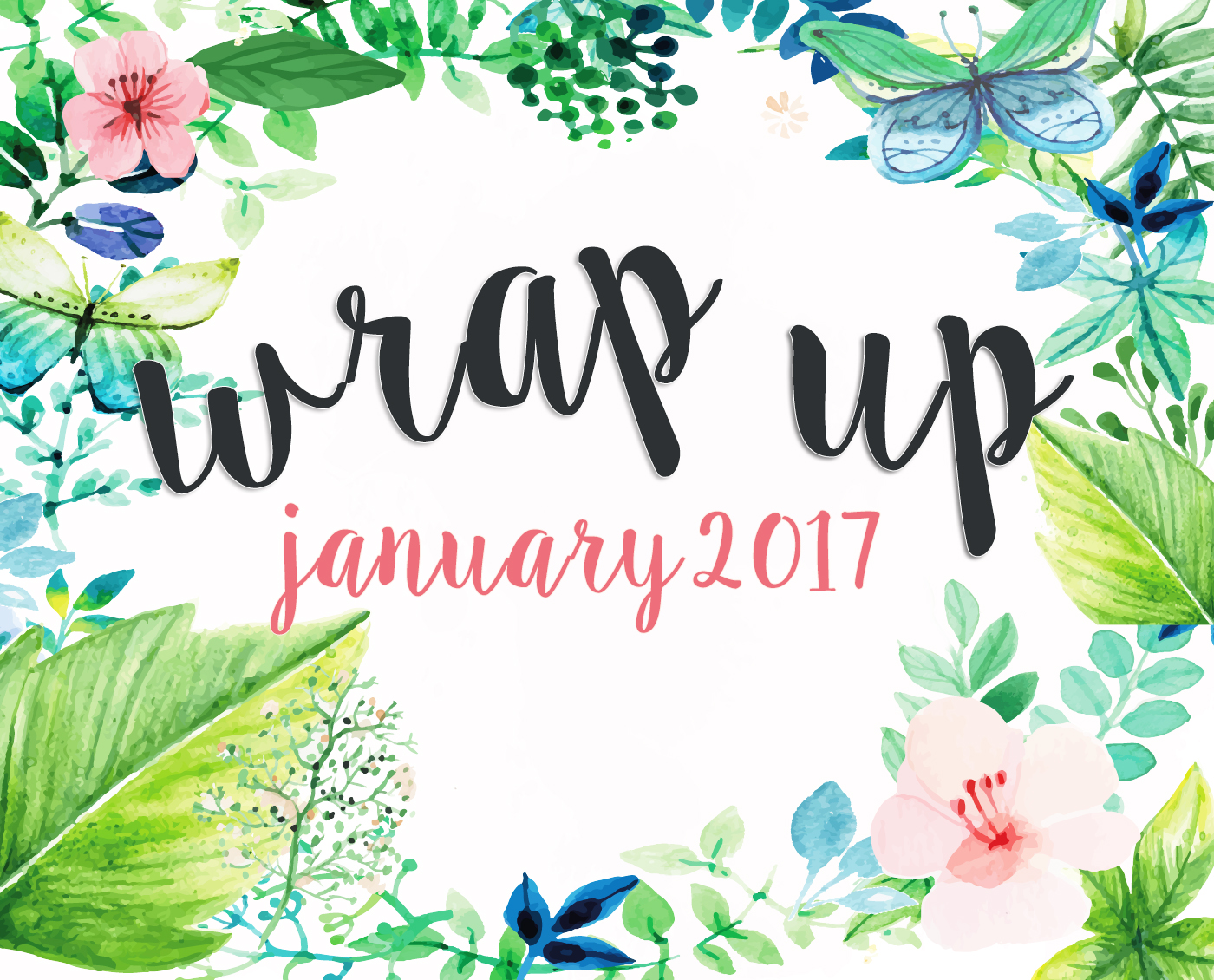 wrap up january