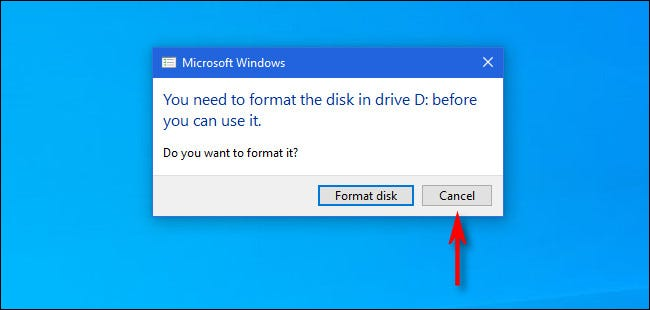 """إذا طلب منك Windows 10 تهيئة قرص Mac ، فانقر فوق """"إلغاء""""."""