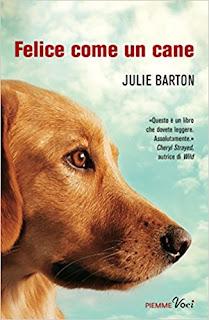 Felice Come Un Cane Di Julie Barton PDF