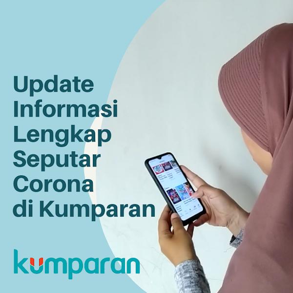 Update Informasi Covid-19  di Pusat Informasi Corona Kumparan