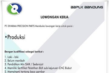 Lowongan Kerja Bagian Produksi BBPLK Bandung
