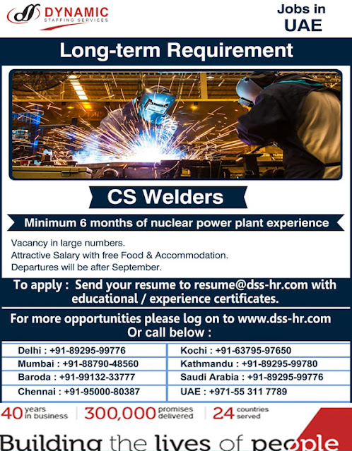 CS Welders Jobs in UAE : Large Number of Vacanices for Long Term Project : DSS HR
