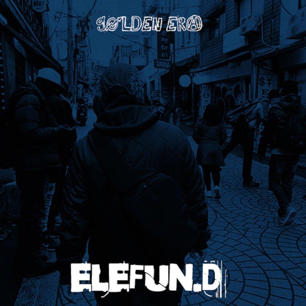 elefun.D – GOLDEN ERA
