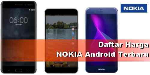 Harga HP Nokia Android terbaru