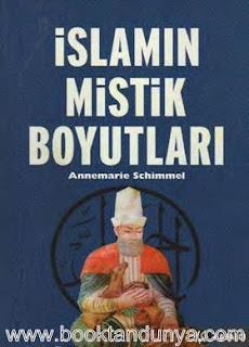 Annemarie Schimmel - İslamın Mistik Boyutları