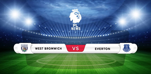 West Brom vs Everton Prediction & Match Preview