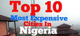 top-10-most-expensive-cities-in-nigeria