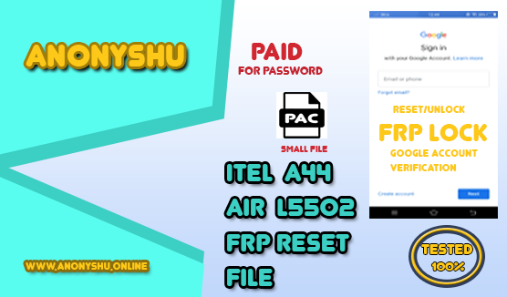 ITEL A44 AIR (L5502) FRP RESET FILE 2019 NEW UPDATE - ANONYSHU