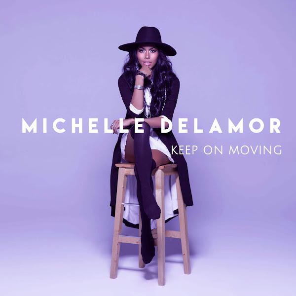 Michelle Delamor - Keep On Moving - Single Cover