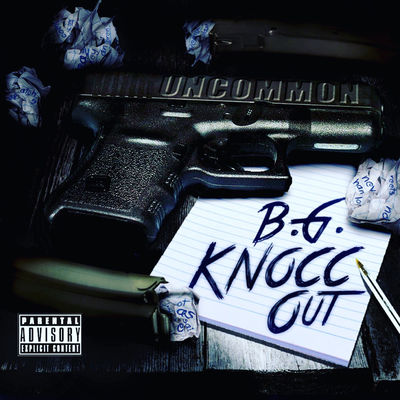B.G. Knocc Out - Uncommon - Album Download, Itunes Cover, Official Cover, Album CD Cover Art, Tracklist
