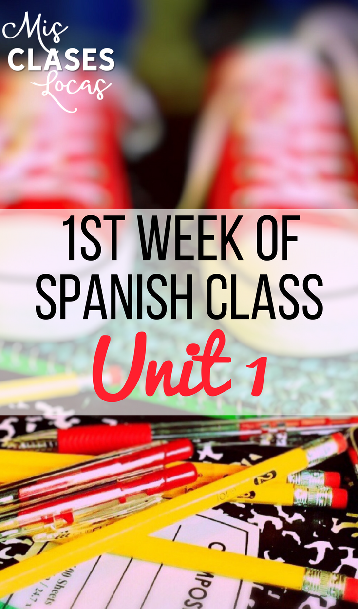 1st Week of Spanish Class - Unit 1