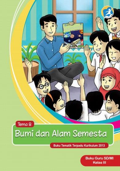 Buku Guru Tema 8 Kelas 3  Revisi 2017 Kurikulum 2013
