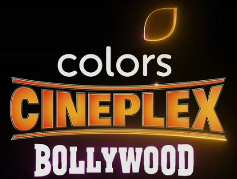 Colors Cinplex Bollywood Channel, Colors Cineplex Bollwood Movie List and Timing