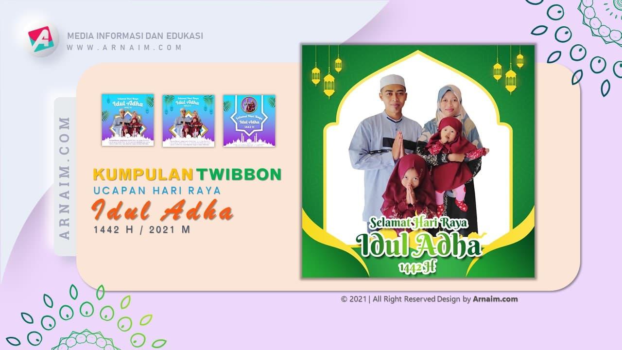 ARNAIM.COM  - DESIGN TWIBBON KEREN UCAPAN HARI RAYA IDUL ADHA 1442 H (3)