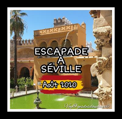 http://voyagesdesdoudoux.blogspot.com/p/escapade-de-5-jours-seville-spagne.html