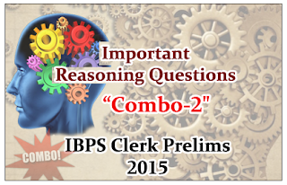"""IBPS Clerk Prelims 2015-Important Reasoning Questions """"Combo-2"""