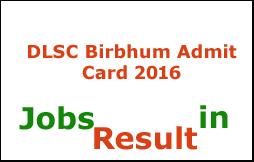 DLSC Birbhum Admit Card 2016