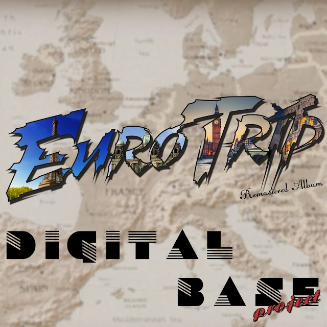 Digital Base Project album EuroTrip is now out
