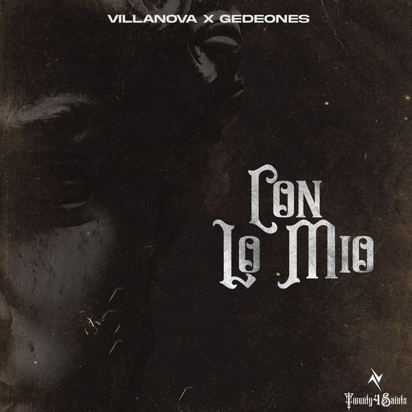 Villanova – Con Lo Mio (Feat.Gedeones) (Single) 2021 (Exclusivo WC)
