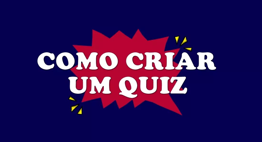 Imagem azul escrito Como Criar um Quiz
