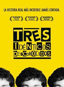 """Poster de la película documental """"Tres idénticos desconocidos"""""""