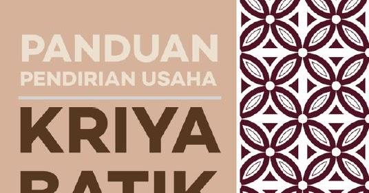 Download Buku Panduan Pendirian Usaha Kriya Batik karya ...