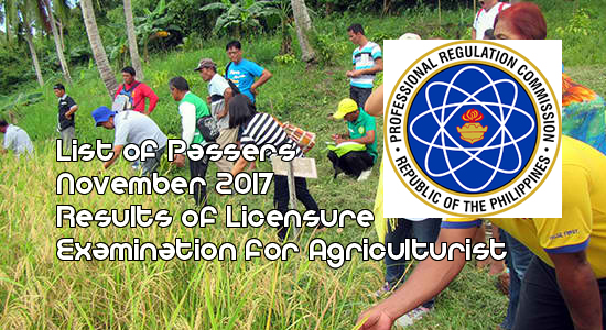 List of passers November 2017 Licensure Examination for Agriculturist