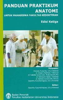 PANDUAN PRAKTIKUM ANATOMI UNTUK MAHASISWA FAKULTAS KEDOKTERAN ED. 02