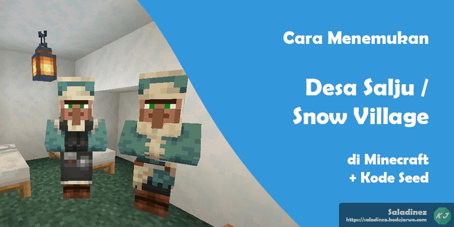 Cara Menemukan Desa Salju / Snow Village di Minecraft + Kode Seed Terbaru