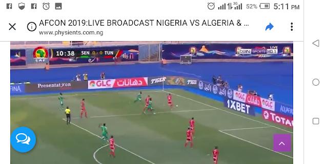 AFCON 2019:LIVE BROADCAST NIGERIA VS ALGERIA & SENEGAL VS TUNISIA