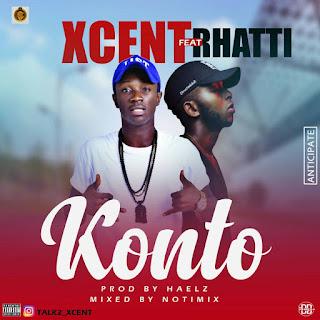 Xcent Ft Rhatti - Konto