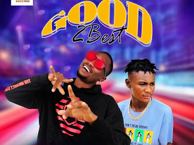 DOWNLOAD MUSIC: 4Face x Youngest Ibile - Good 2 Best