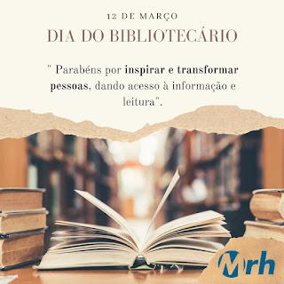 Dia do Bibliotecário Mrh